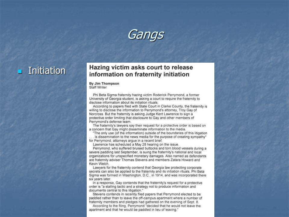 Gangs Initiation Initiation