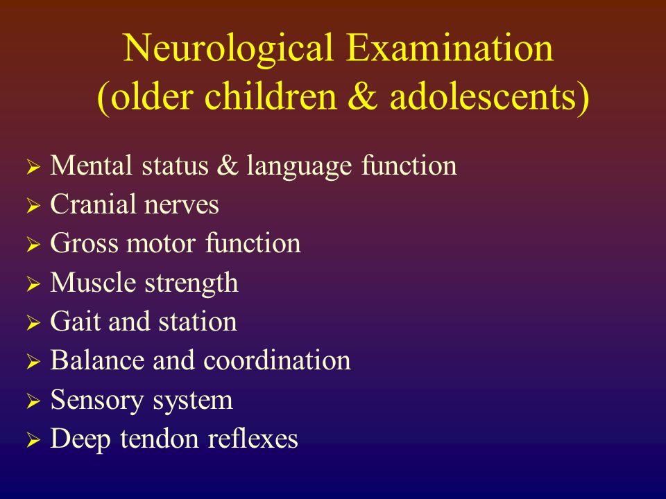 Neurological Examination (the younger child) I.