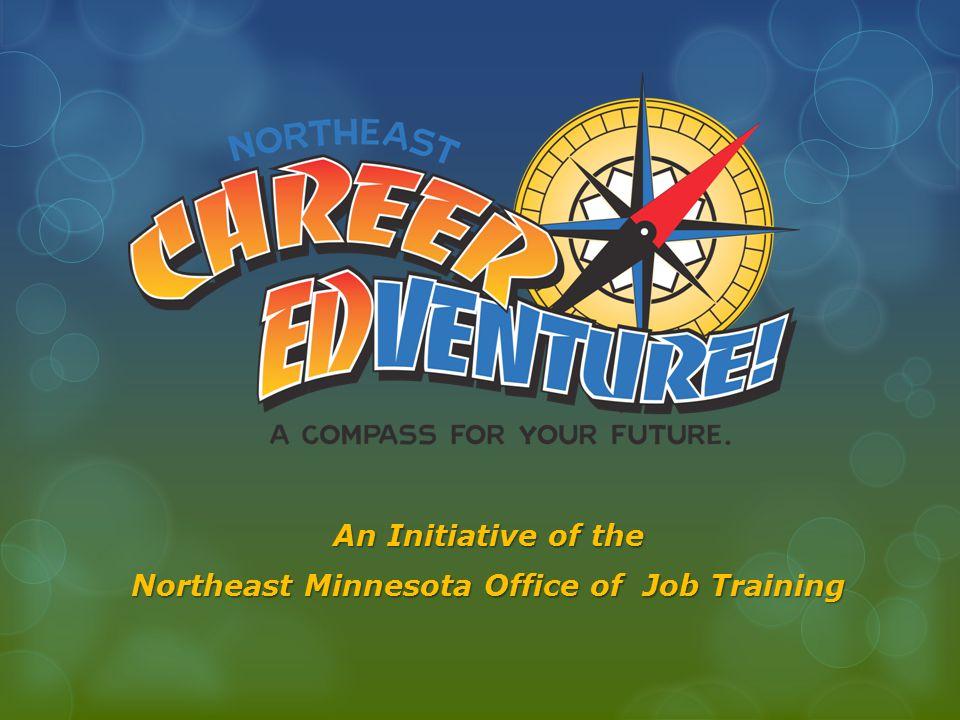 An Initiative of the Northeast Minnesota Office of Job Training