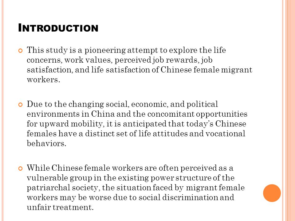 D ISCUSSION The findings tell us that young female migrant workers are looking for something else other than good job rewards.
