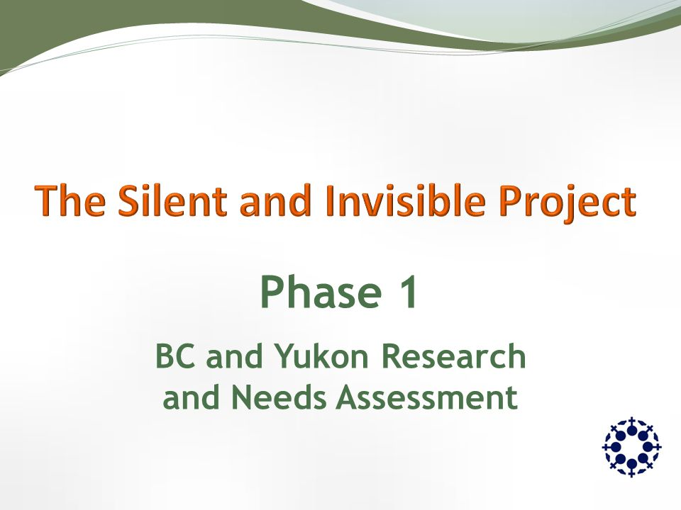 Phase 1 BC and Yukon Research and Needs Assessment