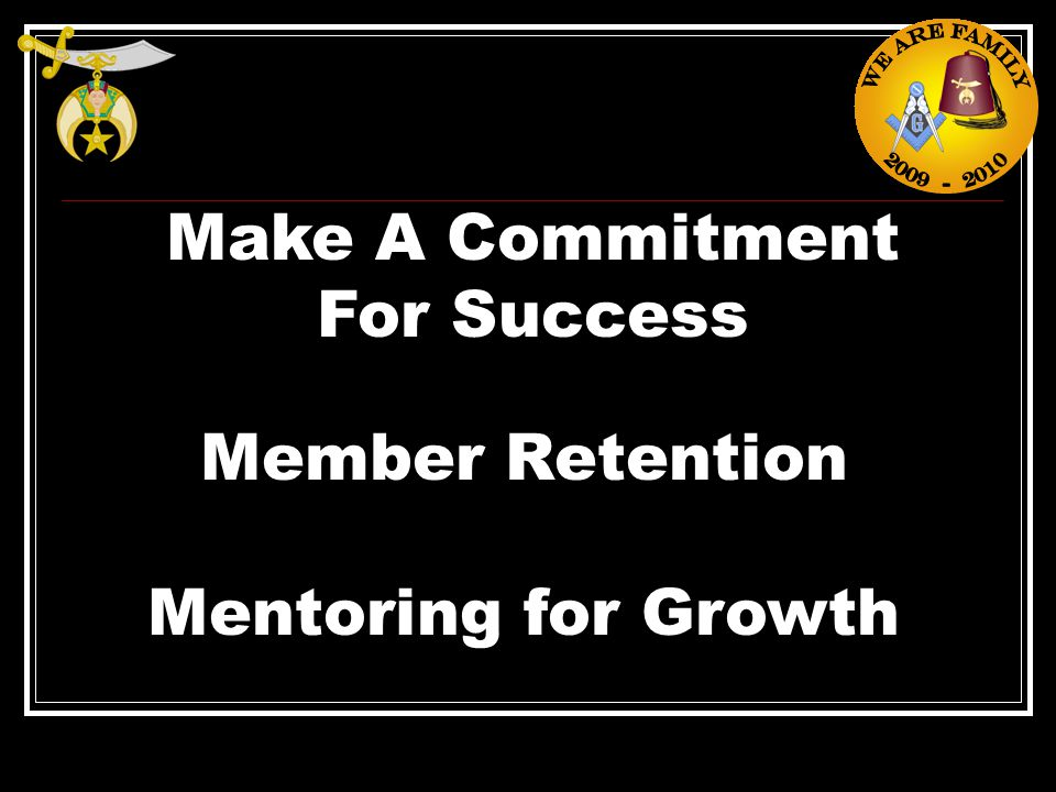 Make A Commitment For Success Member Retention Mentoring for Growth