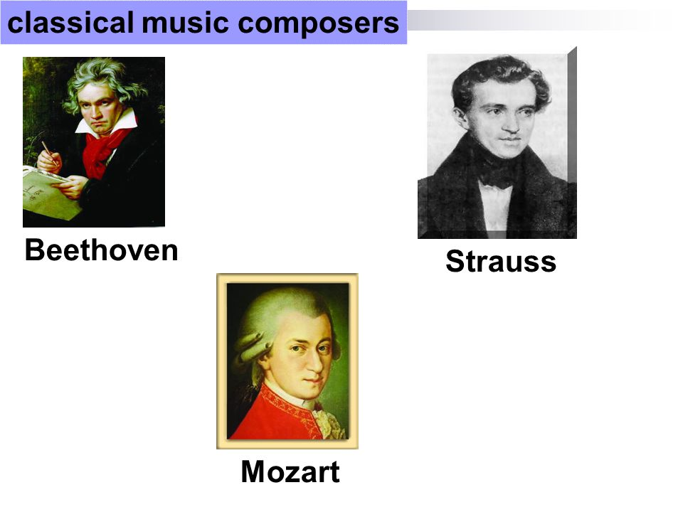 classical music composers Mozart Strauss Beethoven