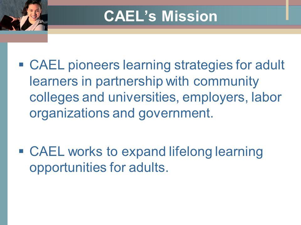 4 Adult Learners CAEL Serves