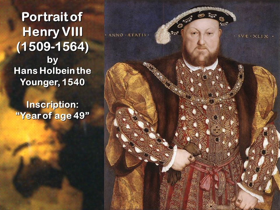 Portrait of Henry VIII (1509-1564) by Hans Holbein the Younger, 1540 Inscription: Year of age 49
