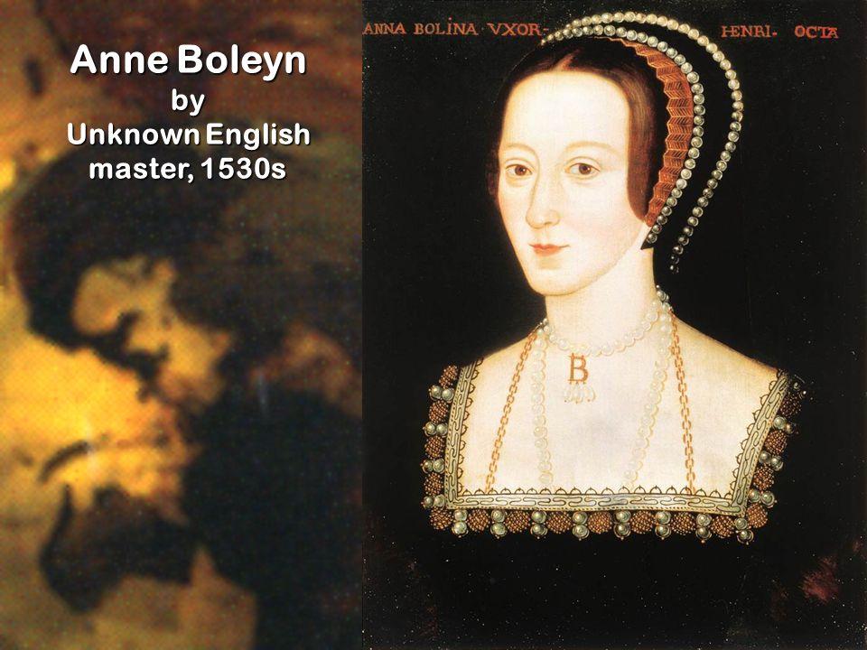 Anne Boleyn by Unknown English master, 1530s