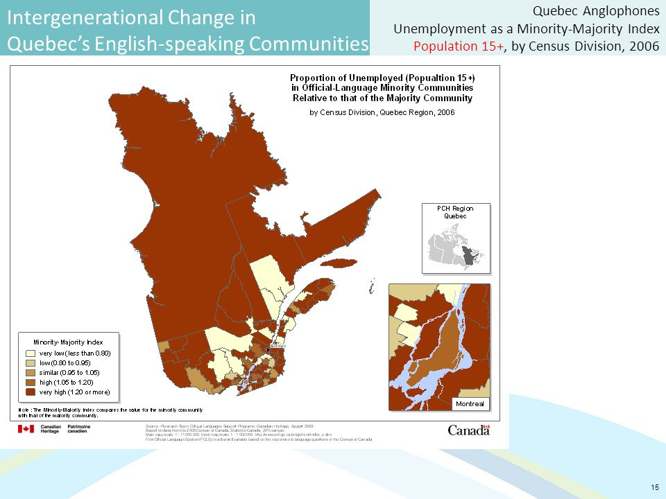 Intergenerational Change in Quebec's English-speaking Communities 15 Quebec Anglophones Unemployment as a Minority-Majority Index Population 15+, by Census Division, 2006