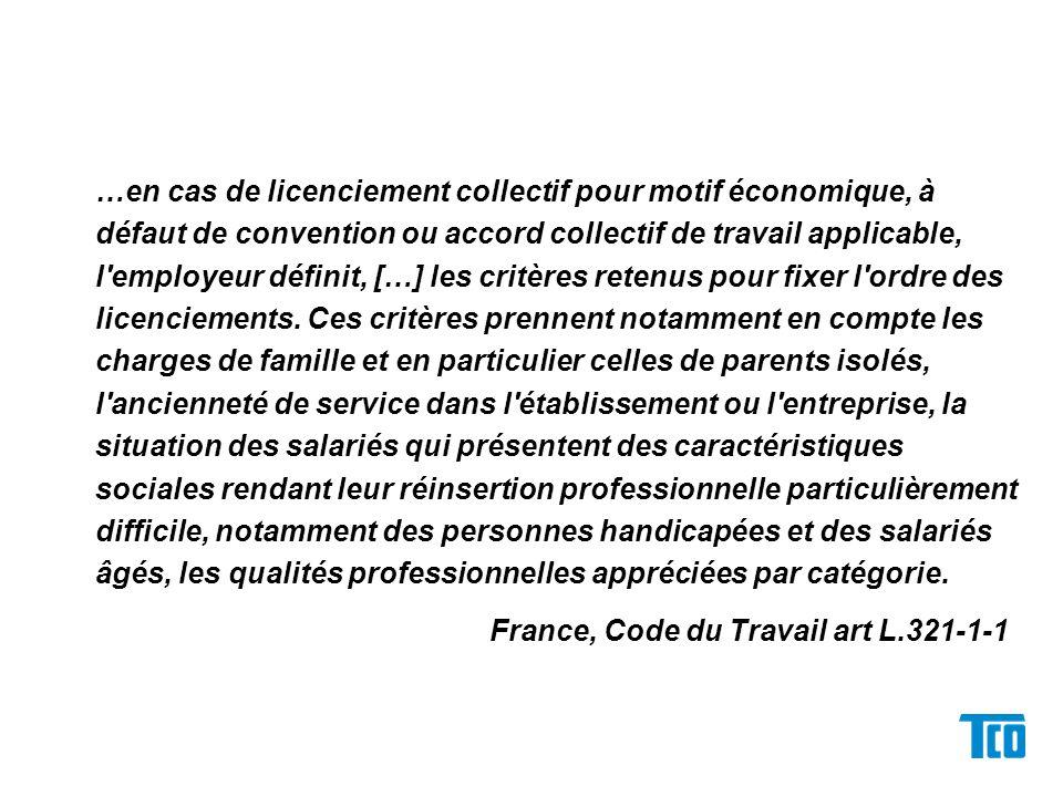 …en cas de licenciement collectif pour motif économique, à défaut de convention ou accord collectif de travail applicable, l employeur définit, […] les critères retenus pour fixer l ordre des licenciements.