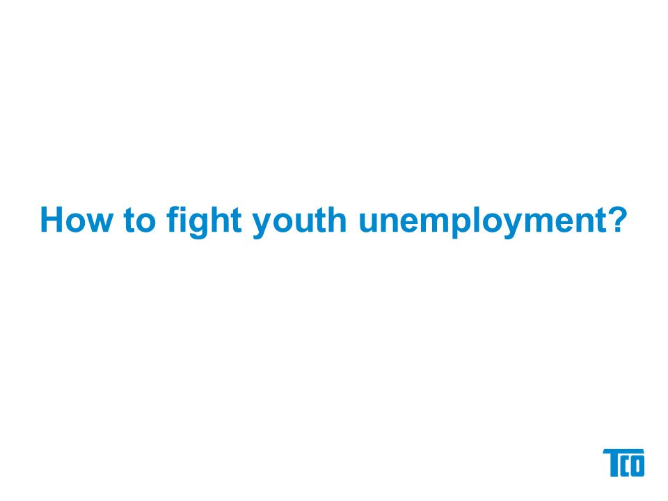 How to fight youth unemployment?