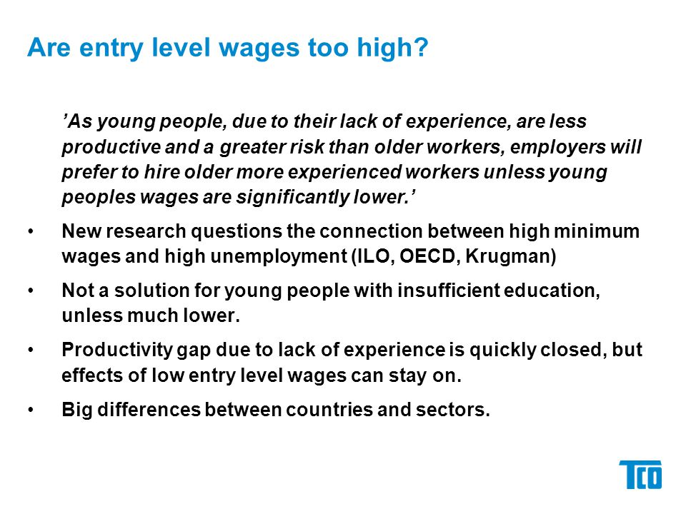 Are entry level wages too high.
