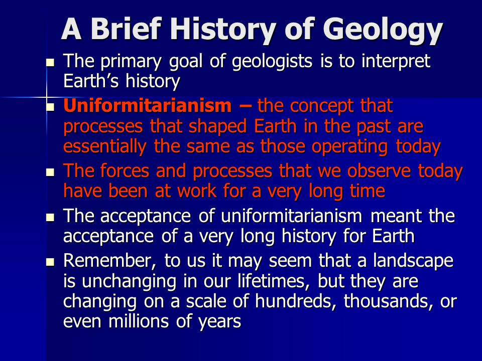 Concept Check How do the laws that govern geological processes change through time.