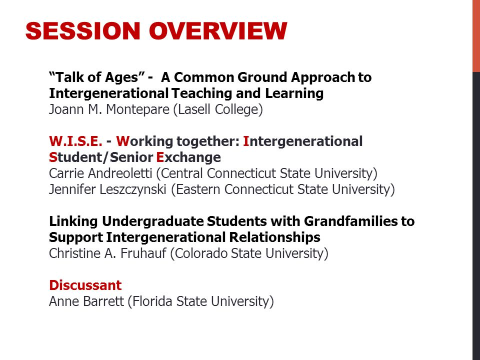 """""""Talk of Ages"""" - A Common Ground Approach to Intergenerational Teaching and Learning Joann M. Montepare (Lasell College) W.I.S.E. - Working together:"""