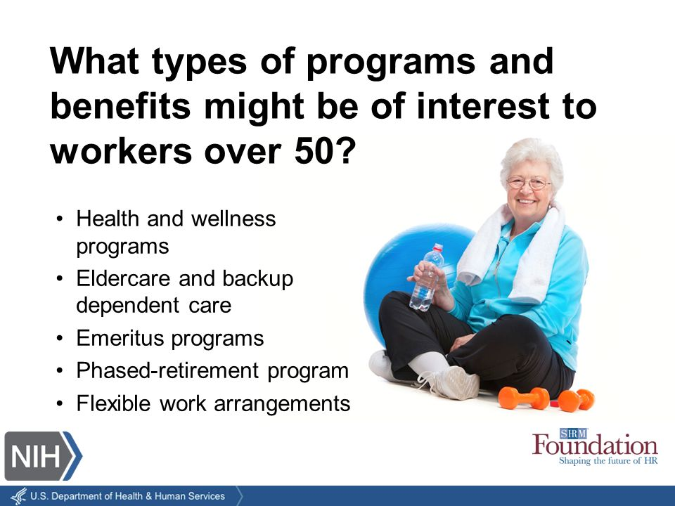 What types of programs and benefits might be of interest to workers over 50.