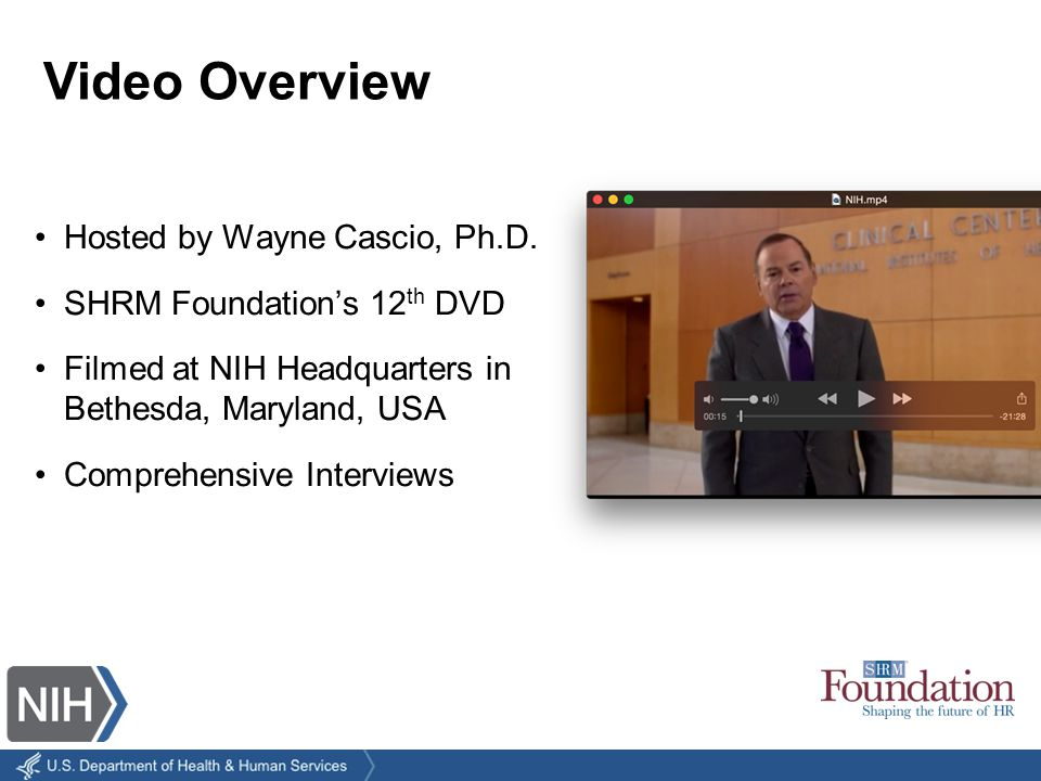 Video Introduction The Mission Of The National Institutes Of Health The Business Case For Recruiting Older Workers Strategies For Recruiting Older Workers Why Older Workers Stay Attracting And Retaining Younger People Addressing Inter- Generational Conflict Myths About Older Workers Role Of Human Resources Five Lessons Video Synopsis