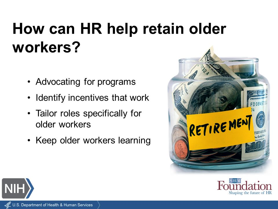 How can HR help retain older workers.