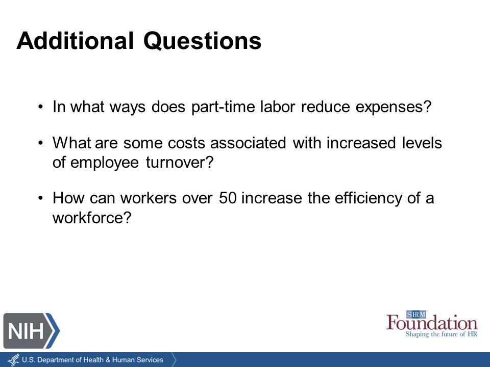 In what ways does part-time labor reduce expenses.
