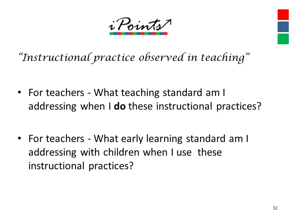 """Instructional practice observed in teaching"" For teachers - What teaching standard am I addressing when I do these instructional practices? For teach"