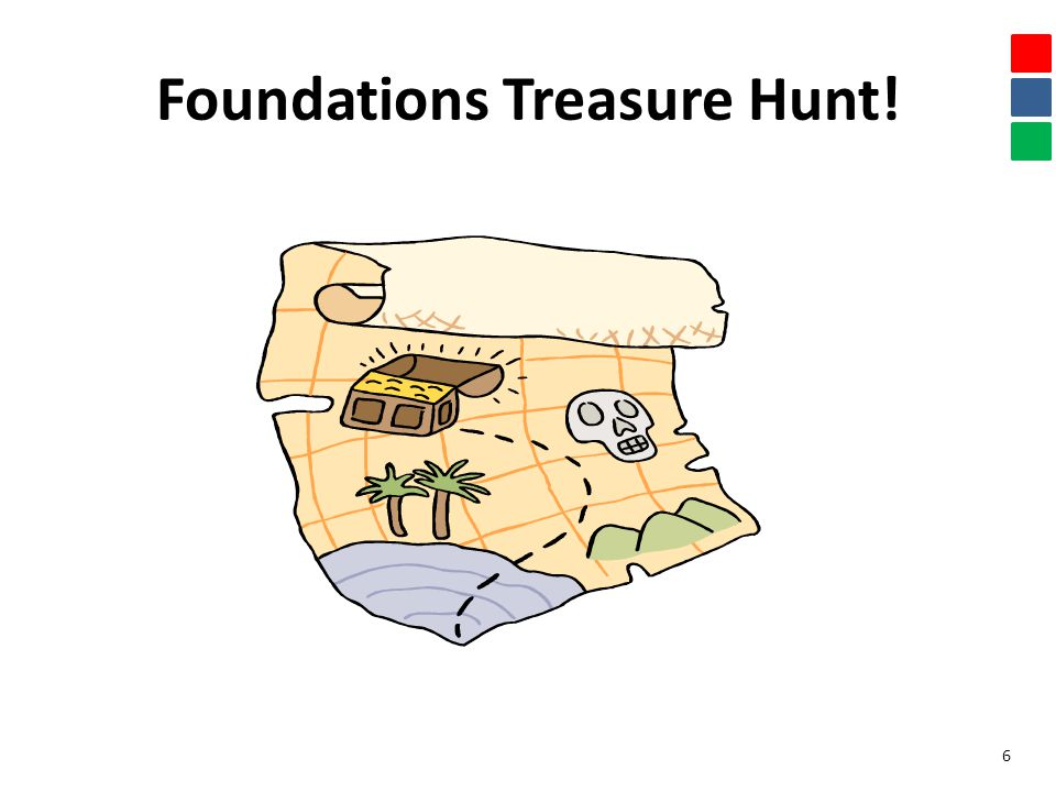 Foundations Treasure Hunt! 6