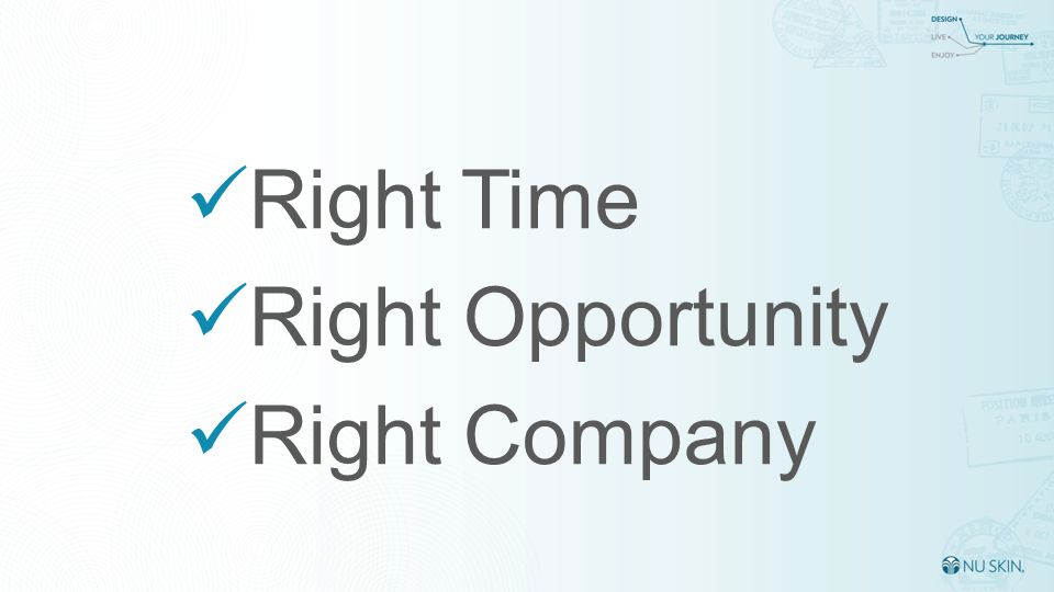 Right Time Right Opportunity Right Company