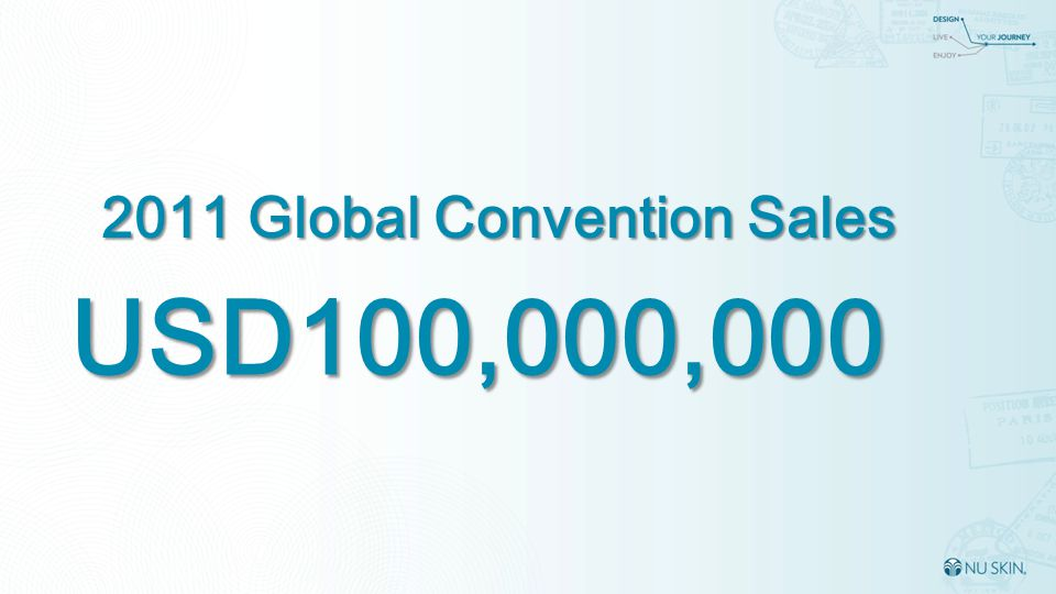 USD100,000,000 2011 Global Convention Sales