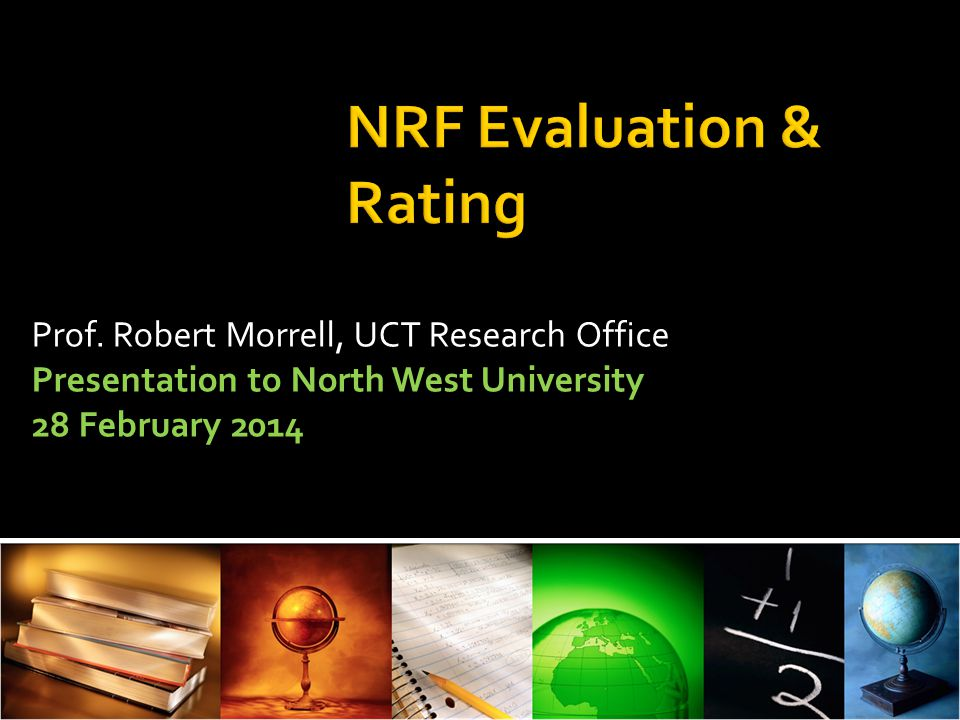 What is an NRF rating.Assessment of your recent research track record.