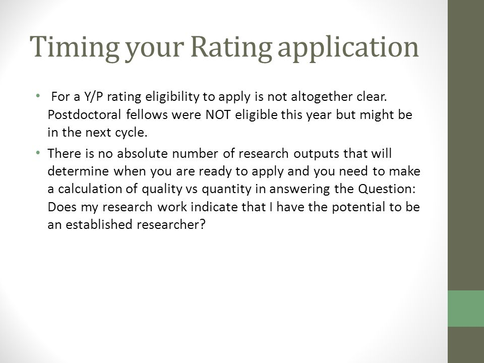 Timing your Rating application For a Y/P rating eligibility to apply is not altogether clear.
