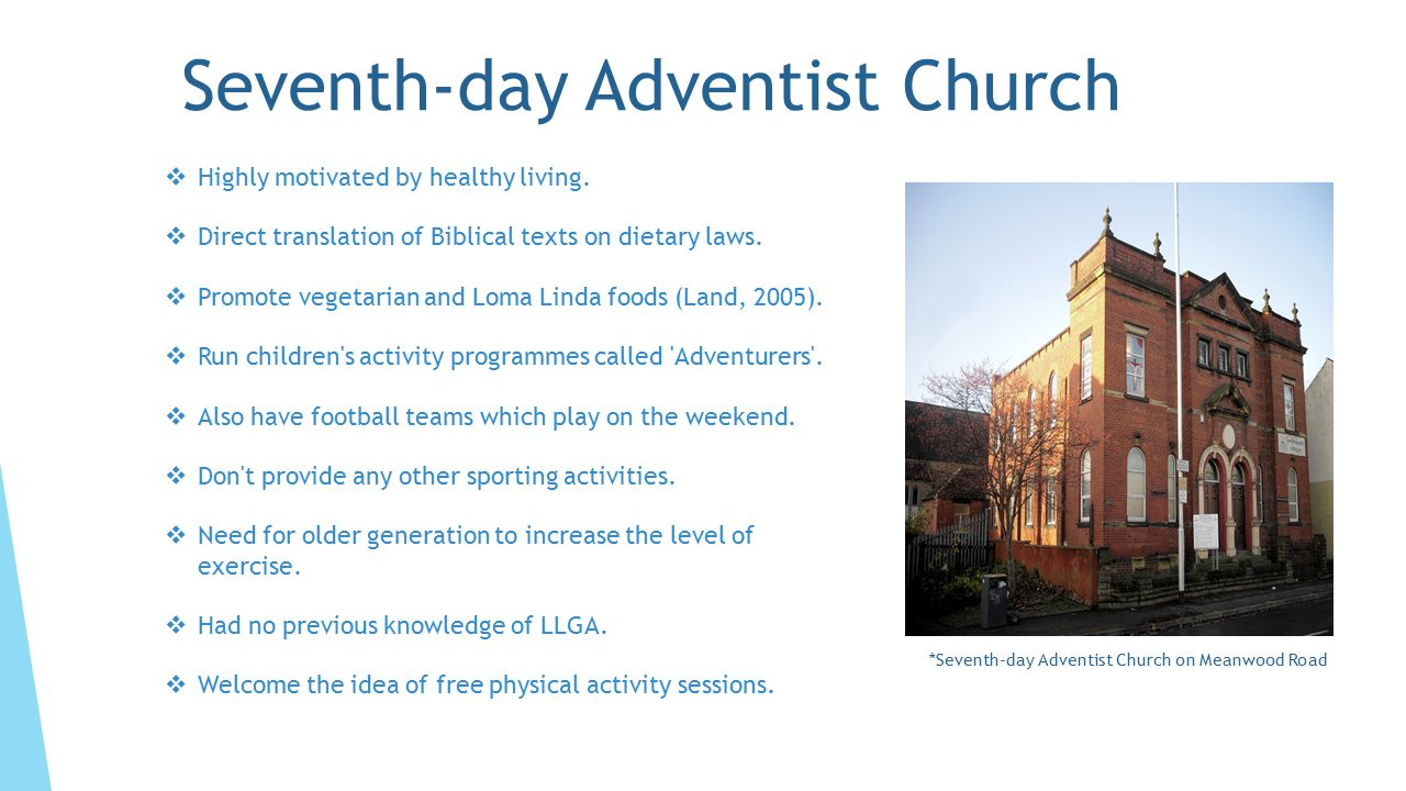 Seventh-day Adventist Church *Seventh-day Adventist Church on Meanwood Road  Highly motivated by healthy living.