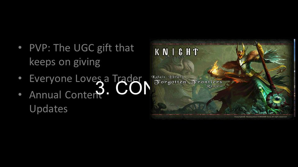 PVP: The UGC gift that keeps on giving Everyone Loves a Trader Annual Content Updates 3. CONTENT