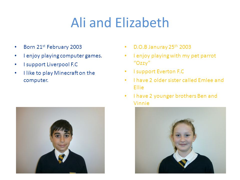 George and Josh Born on 27 th June 2003 I play football for my school team.