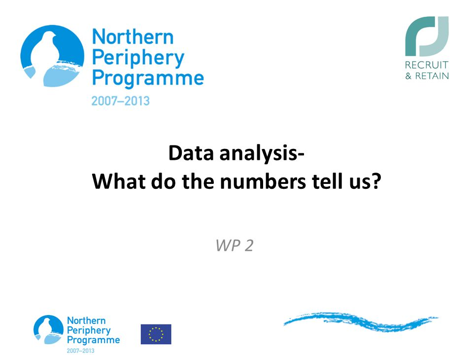 Data analysis- What do the numbers tell us? WP 2