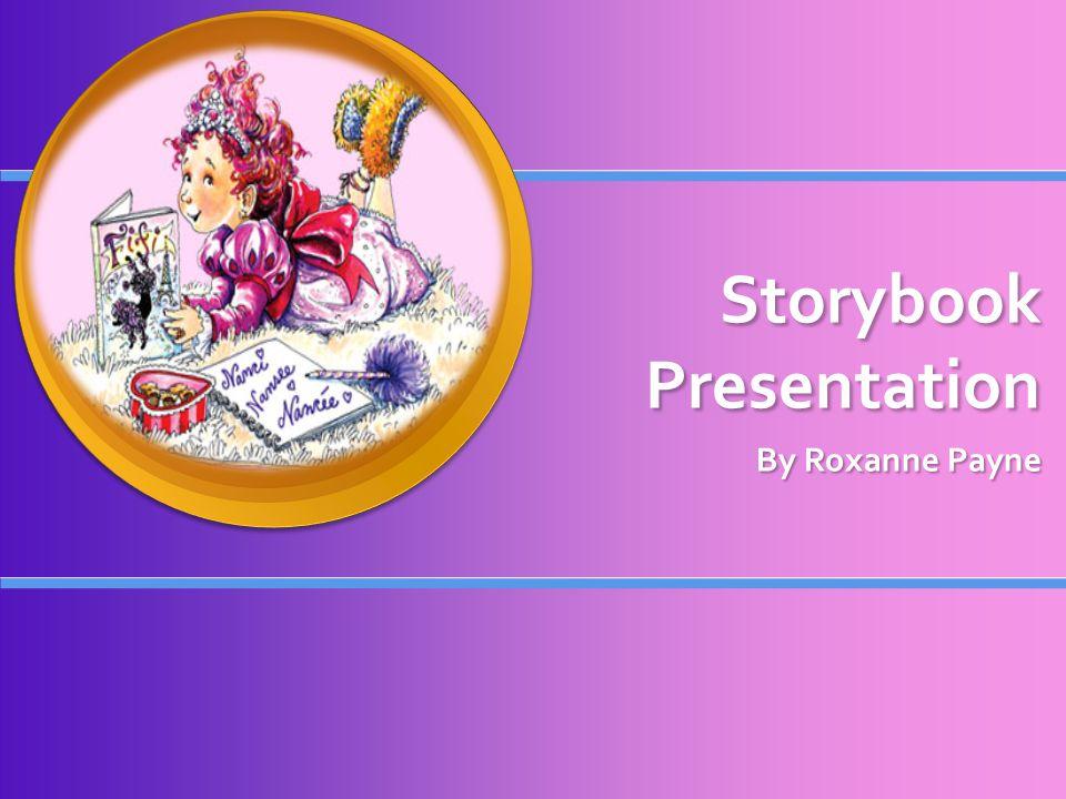 Storybook Presentation By Roxanne Payne