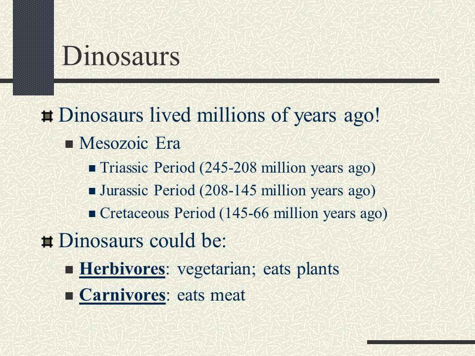 WHAT TYPES OF DINOSAURS WERE THERE Dinosaurs
