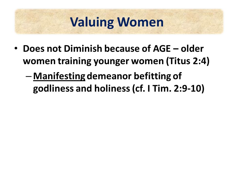 Women Valuing God's Purpose for them in Creation … Help – Gen. 2:18 Phoebe – Rom. 16:1-2