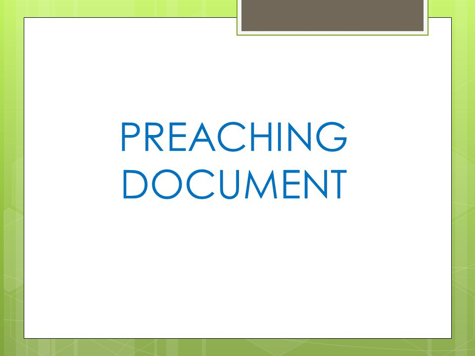 PREACHING DOCUMENT
