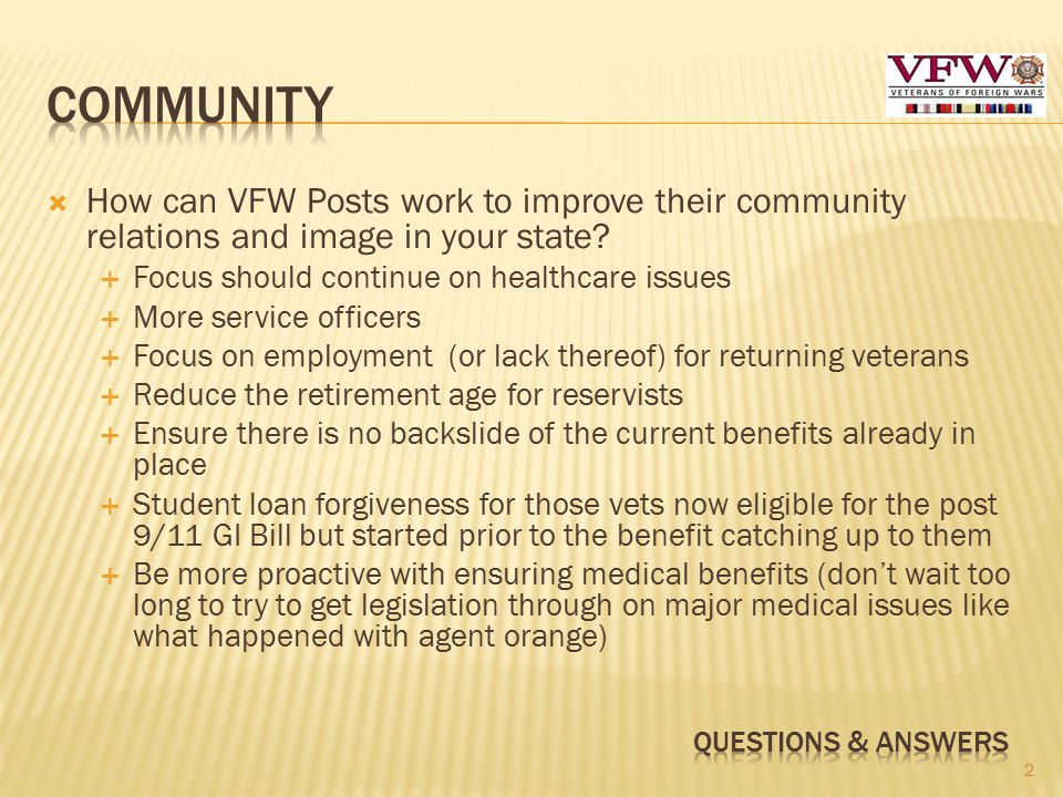  How can VFW Posts work to improve their community relations and image in your state.