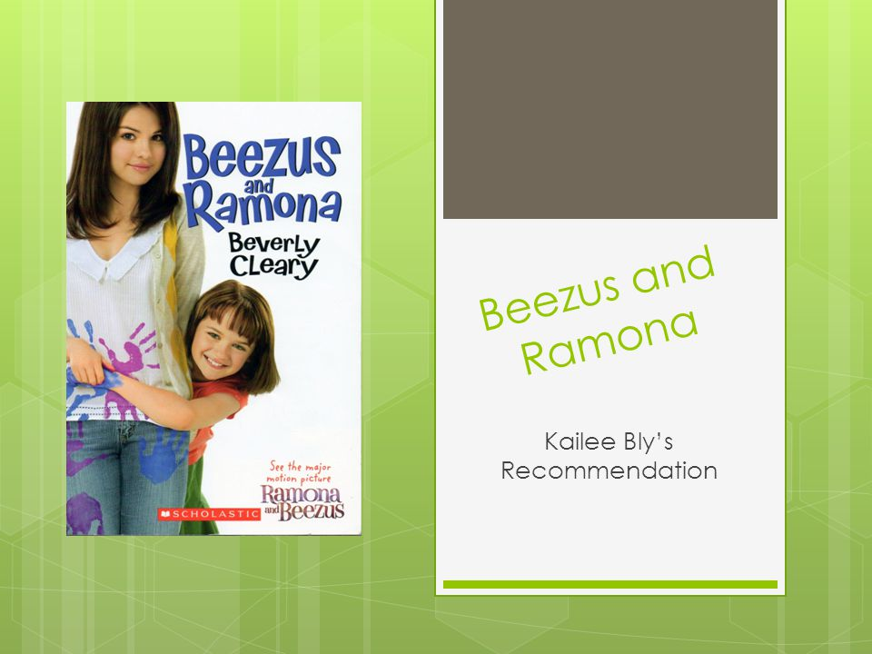 Beezus and Ramona Kailee Bly's Recommendation