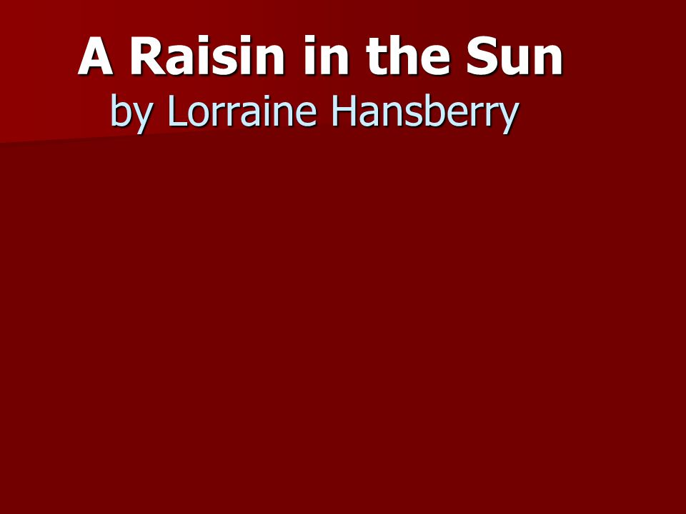 What happens to a dream deferred.Does it dry up like a raisin in the sun.
