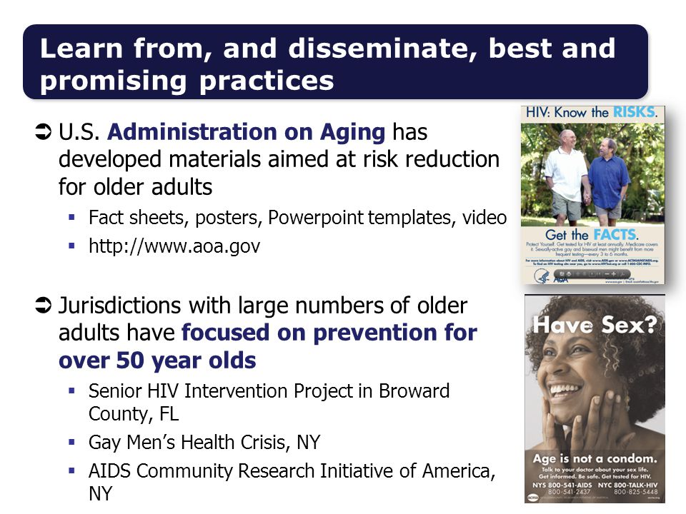  U.S. Administration on Aging has developed materials aimed at risk reduction for older adults  Fact sheets, posters, Powerpoint templates, video 