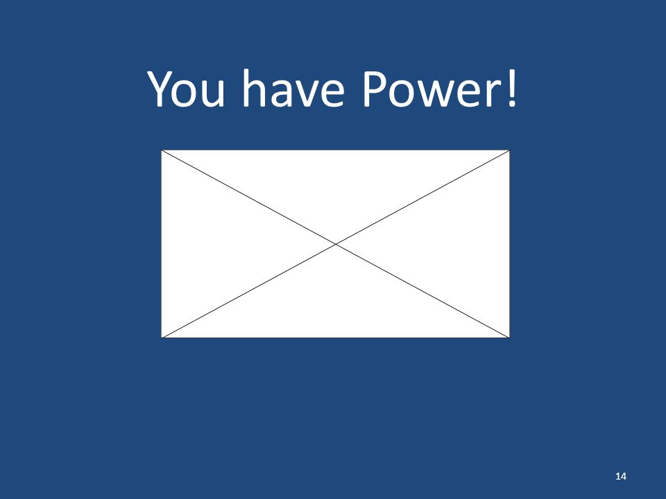 You have Power! 14