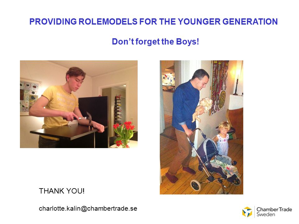 PROVIDING ROLEMODELS FOR THE YOUNGER GENERATION Don't forget the Boys.