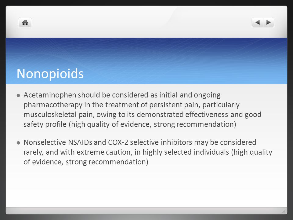 Other Drugs Long-term systemic corticosteroids should be reserved for patients with pain-associated inflammatory disorders or metastatic bone pain.