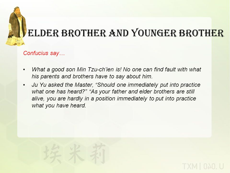 Elder Brother and Younger Brother What a good son Min Tzu-ch'ien is.