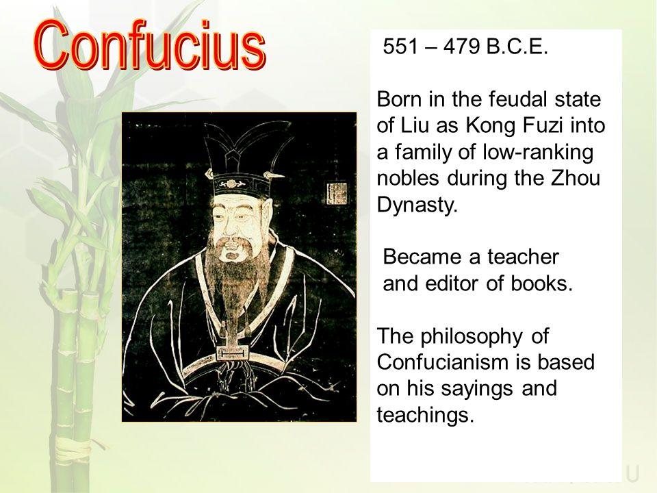 551 – 479 B.C.E.