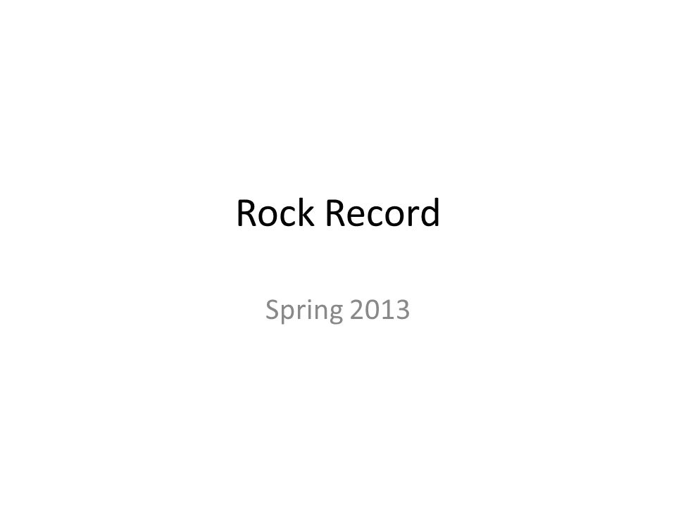 Rock Record Spring 2013