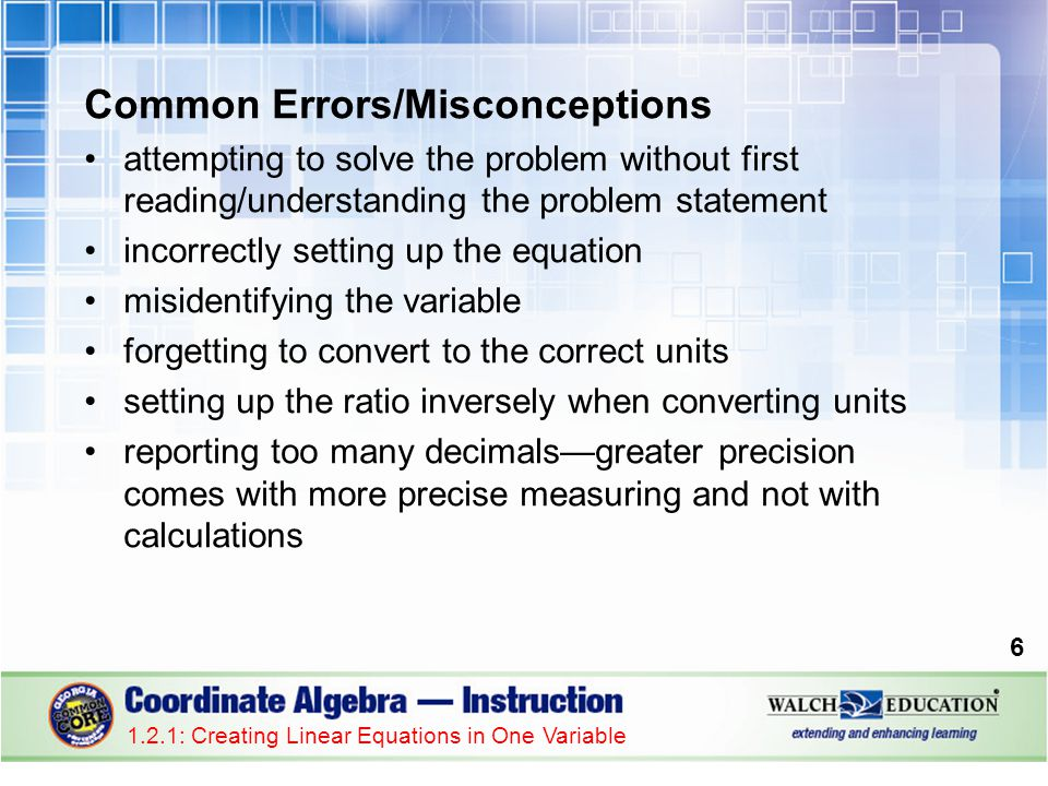 1.2.1: Creating Linear Equations in One Variable 17 Guided Practice: Example 3, continued 6.Convert to the appropriate units if necessary.