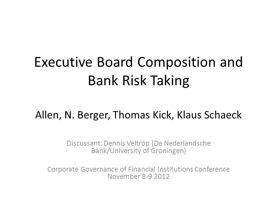 Executive Board Composition and Bank Risk Taking Allen, N.