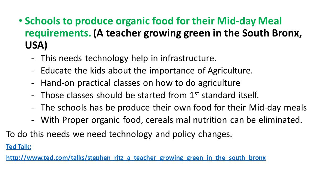 Schools to produce organic food for their Mid-day Meal requirements.