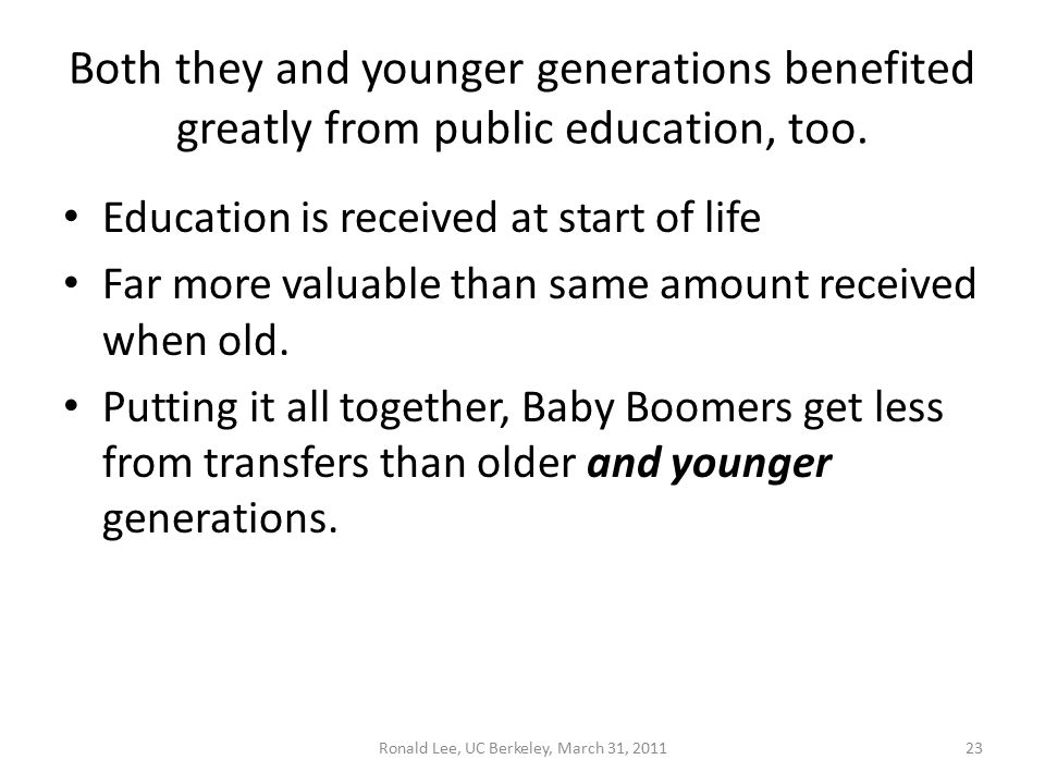 Both they and younger generations benefited greatly from public education, too.