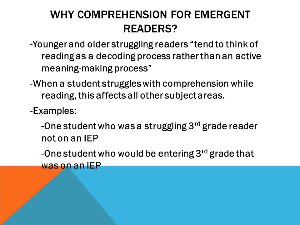 WHY COMPREHENSION FOR EMERGENT READERS.