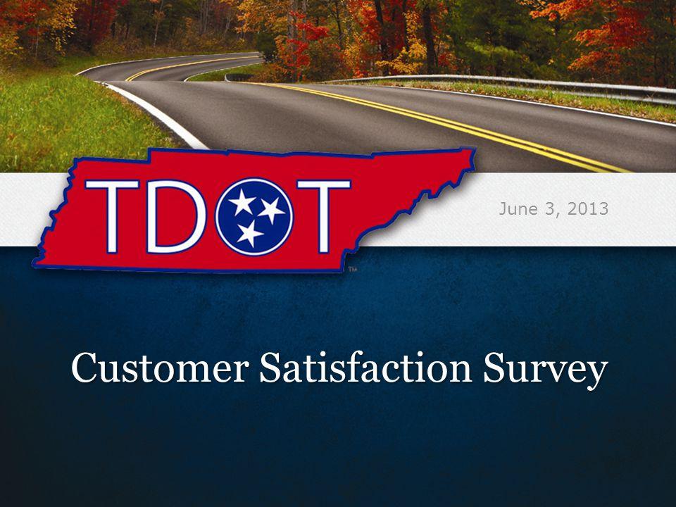 Customer Satisfaction Survey June 3, 2013